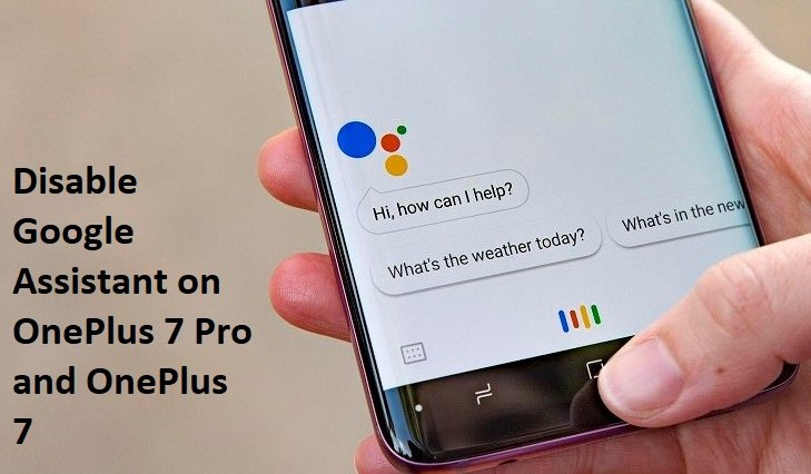 disable google assistant on oneplus 7 pro