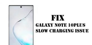 Galaxy Note 10Plus Slow charging issue
