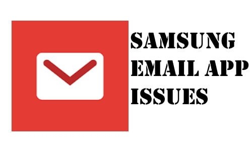 Samsung email app issues