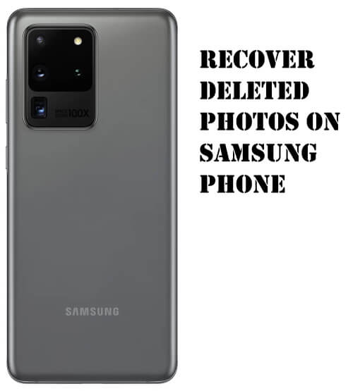 Recover Deleted Photos on S20, S20Plus