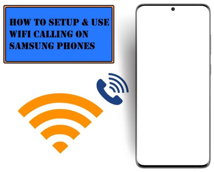 How to Setup and Use Wifi Calling on Samsung Phones