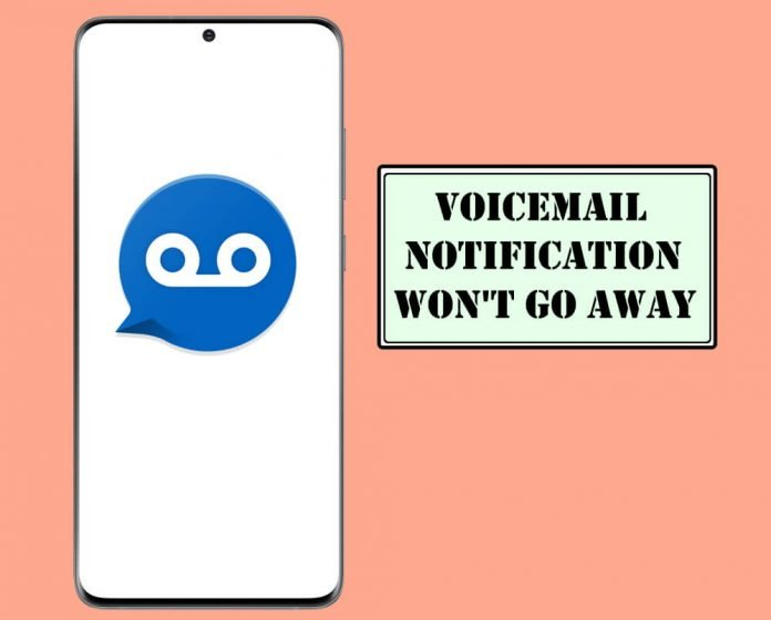 Voicemail Notification Won't Go Away on Samsung S20