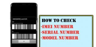 How to Check IMEI Number, Serial Number and Model Number of Samsung Phone