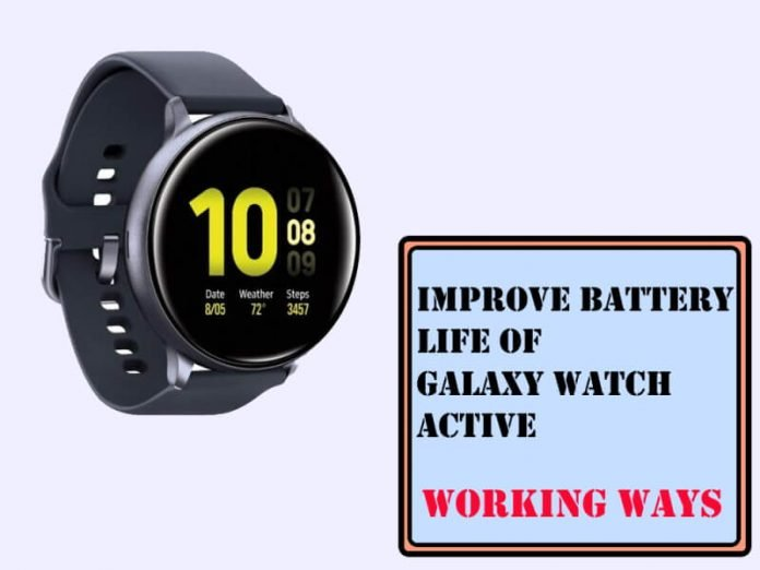 How to Improve Battery Life of Galaxy Watch Active 2