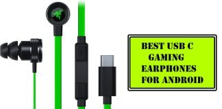 Best USB C Gaming Earphones for Android in 2020