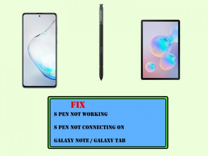 S Pen Not Working Not Connecting to Note 10 and Tab S6