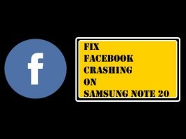 Facebook App Crashing on Samsung Note 20 in 2020